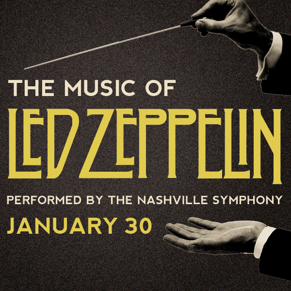 The Music of Led Zeppelin Performed by the Nashville Symphony
