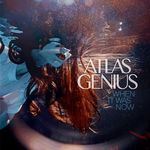 Atlas-genius-when-it-was-now-2013-itunes-aac-m4a