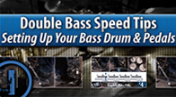 Double Bass Speed Tips