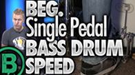 Beginner Single Pedal Speed