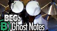 Beginner Ghost Notes
