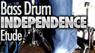 Bass Drum Independence Etude