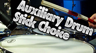 Auxiliary Drum Stick Choice