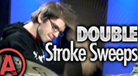 Double Stroke Sweep