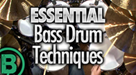 Essential Bass Drum Techniques