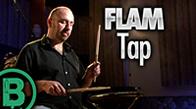 Flam Tap