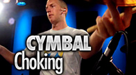 Cymbal Choking