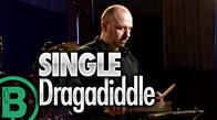 Single Dragadiddle