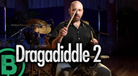 Dragadiddle 2