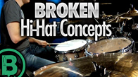 Broken Hi-Hat Concepts