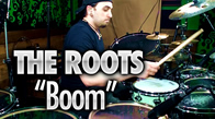 "The Roots ""Boom"""