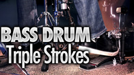 Bass Drum Triple Strokes