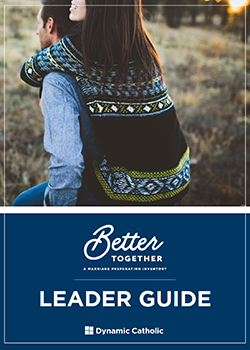 Better Together - A Marriage Preparation Experience - Leader Guide