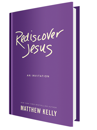 Rediscover Jesus - An Invitation by Matthew Kelly Book Cover