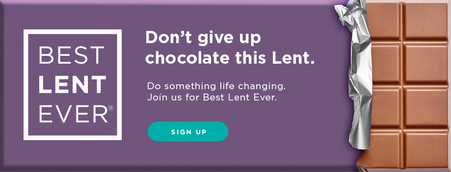 Join us for Best Lent Ever!