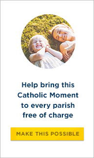 Help Bring this Catholic moment to your parish