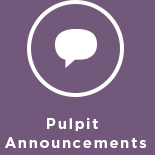 Pulpit Announcements