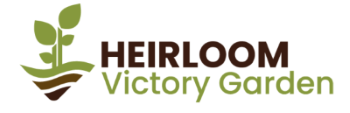 Heirloom Victory Garden