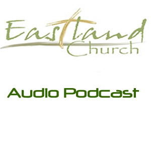 Eastland Media Audio Podcast
