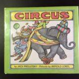 Circus-by-Jack-Prelutsky-Illustrated-by-Arnold-Lobel-1st-Ed-w-DJ-1974-302194844805-2