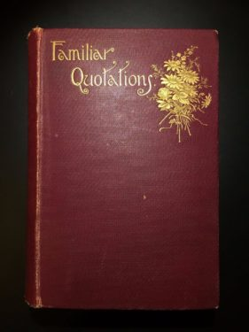 Familiar-Quotations-John-Bartlett-Ninth-Edition1896-Victorian-Binding-291912545495