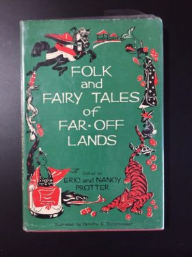 Folk-and-Fairy-Tales-of-Far-off-Lands-Eric-and-Nancy-Protter-Illustrated-1965-291953754164