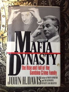 Mafia-Dynasty-The-Rise-and-Fall-of-the-Gambino-Family-John-H-Davis-First-Ed-301714409000