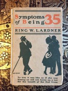 Symptoms-of-Being-35-Ring-W-Lardner-1st-Edition-1921-291651018814
