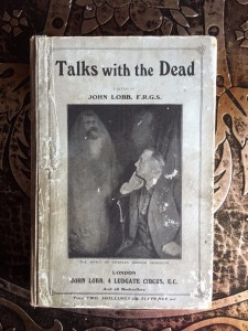 Talks-with-the-Dead-John-Lobb-Extremely-Rare-1906-First-Edition-Occult-Book-291526107702