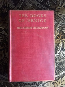 The-Doges-of-Venice-by-Mrs-Aubrey-Richardson-First-Edition-1914-Illustrated-301635980802