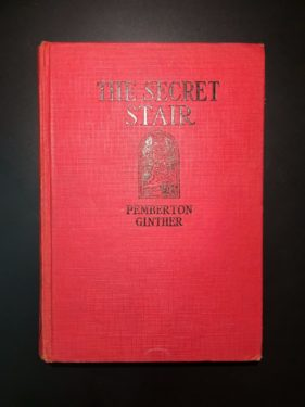 The-Secret-Stair-Pemberton-Ginther-Vintage-YA-for-Girls-1st-Ed-Illust1932-291967360112