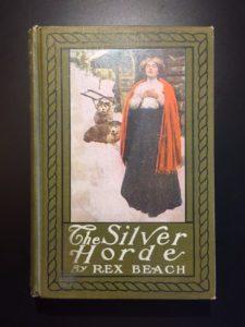 The-Silver-Horde-Rex-Beach-Vintage-Novel-1909-1st-Ed-302061634173