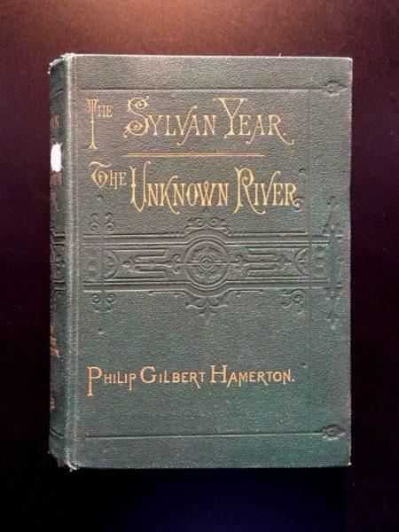 The-Sylvan-Year-The-Unknown-River-Philip-Gilbert-Hamerton-1876-1st-Ed-291771899425