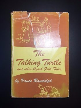 The-Talking-Turtle-and-Other-Ozark-Folk-Tales-Vance-Randolph-Illustrated-1957-291953765165