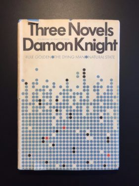 Three-Novels-Damon-Knight-BCE-w-DJ-Doubleday-1st-Ed-292065334863
