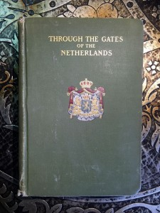 Through-the-Gates-of-the-Netherlands-by-Mary-E-Waller-1906-First-Edition-291614442046