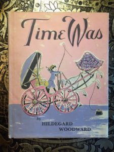 Time-Was-by-Hildegard-Woodward-1962-Beautifully-Illustrated-Childrens-Book-291864712805