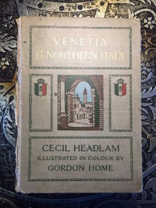Venetia-and-Northern-Italy-by-Cecil-Headlam-Illustrated-in-Color-1st-Ed-1908-301804597609