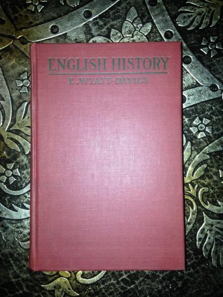 A-History-of-England-E-Wyatt-Davies-1916-Illustrated-Uncommon-291206004769