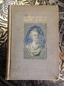 Men-Who-Have-Risen-1902-Thomas-B-Aldrich-Vol-XVII-of-Young-Folks-Library-291215144317