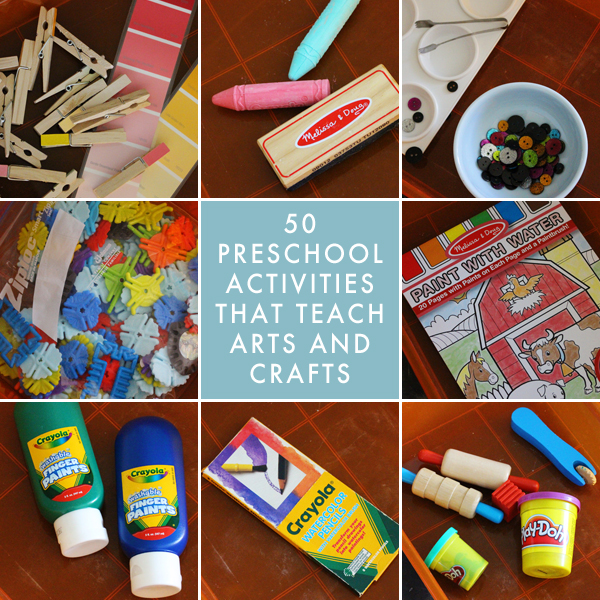 50 Preschool Homeschool Activities That Teach Arts and Crafts