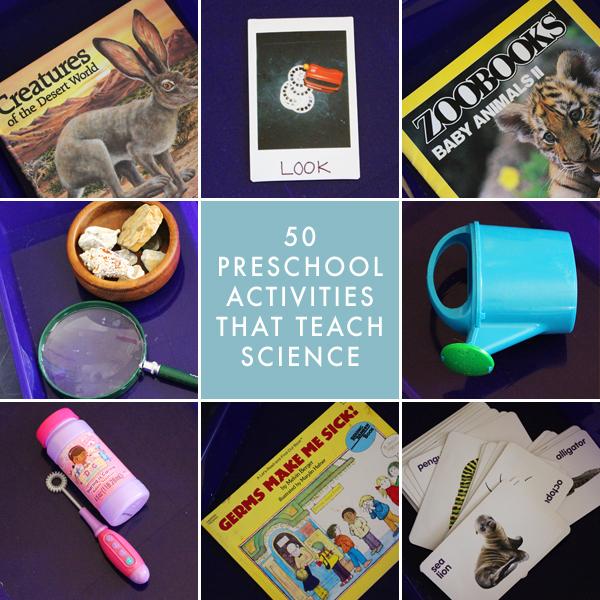 50 Preschool Homeschool Activities That Teach Science
