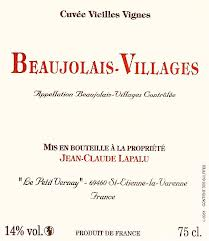 Domaine Jean Claude Lapalu Beaujolais Villages Cuvee Vieilles Vignes 2012,  () from The BPW - Merchants of rare and fine wines.