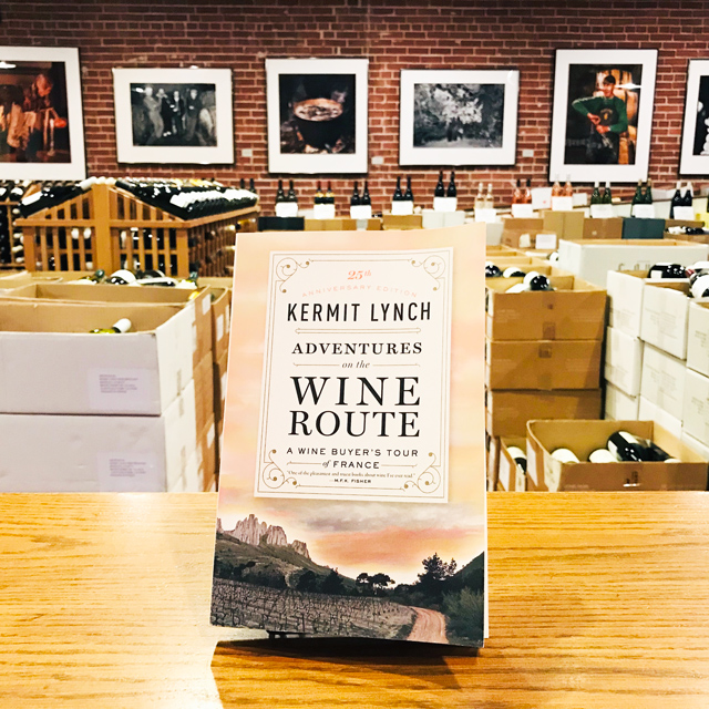 25th Anniversary Edition <em>Adventures on the Wine Route</em> Paperback Book Kermit Lynch