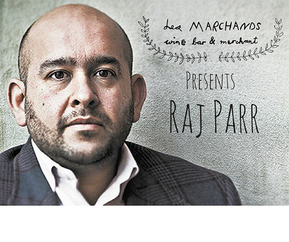 Sandhi Wine Dinner - Meet Rajat Parr on June 7 from 6 - 8pm  - Les Marchands Wine Bar & Merchant