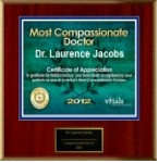 Dr. Laurence Jacobs Most Compassionate Doctor