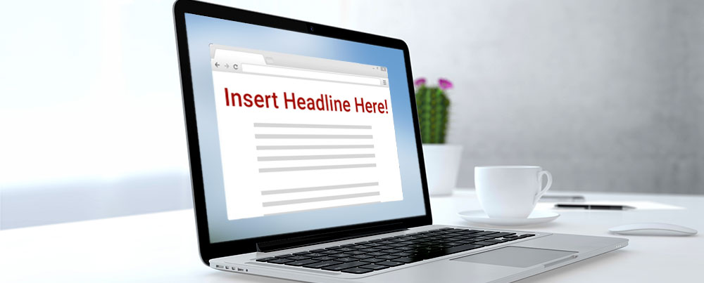 Tips for writing headlines.