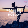 One of my favorite quotes is Dance like there's nobody watching. The dancers pose strengthens the legs, improves balance and core strength and stretches the shoulders. It is great for opening the hip flexors, especially for those of us with tight hips