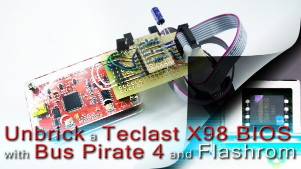 Unbrick a Teclast X98 BIOS with Bus Pirate 4 and Flashrom