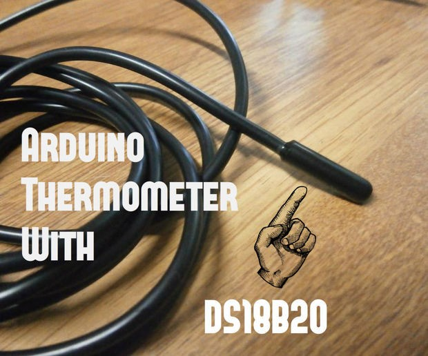 Arduino Thermometer With DS18B20